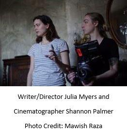 Julia Myers (writer_director) and Shannon Palmer (cinematographer)_taken by Mawish Raza
