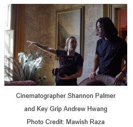 Shannon Palmer (cinematographer) with Andrew Hwang (key grip)_taken by Mawish Raza